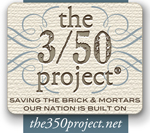 The 3/50 Project: Saving the brick &amp; mortars our Nation is built on.